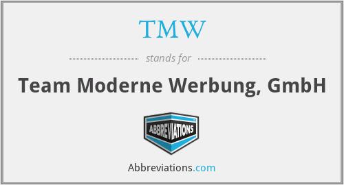 TMW - Team Moderne Werbung, GmbH