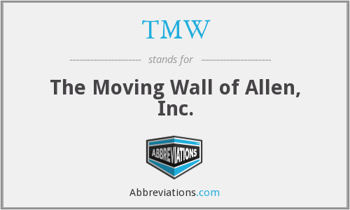 TMW - The Moving Wall of Allen, Inc.