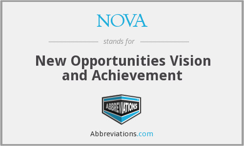 NOVA - New Opportunities Vision and Achievement