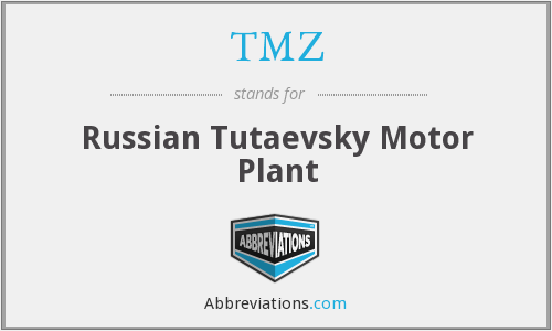 TMZ - Russian Tutaevsky Motor Plant