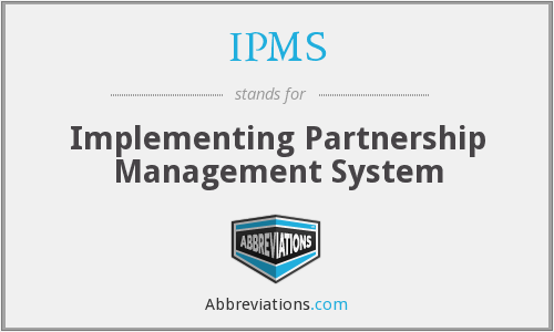 IPMS - Implementing Partnership Management System