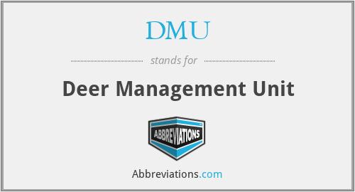 DMU - Deer Management Unit