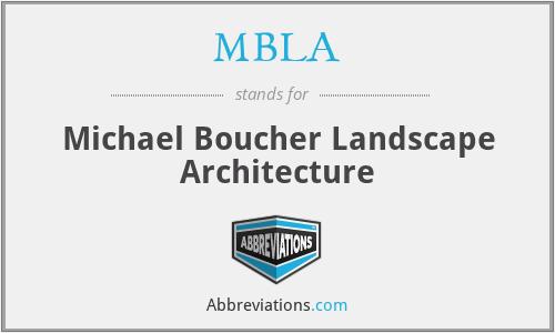 MBLA - Michael Boucher Landscape Architecture
