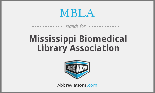 MBLA - Mississippi Biomedical Library Association