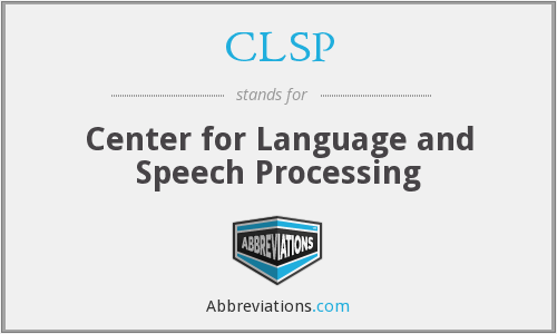 CLSP - Center for Language and Speech Processing