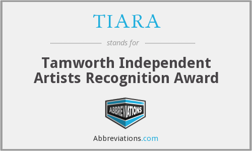 TIARA - Tamworth Independent Artists Recognition Award