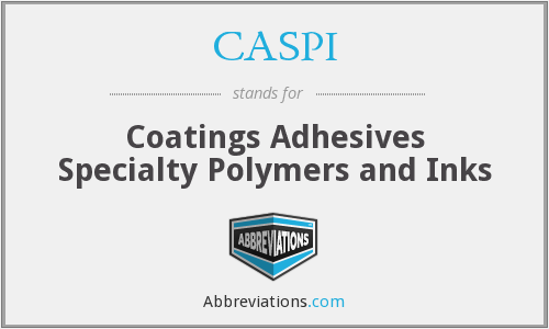 CASPI - Coatings Adhesives Specialty Polymers and Inks
