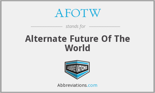 What does AFOTW stand for?