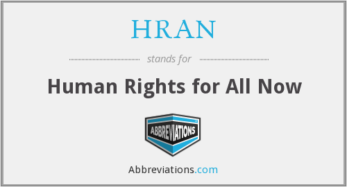 HRAN - Human Rights for All Now