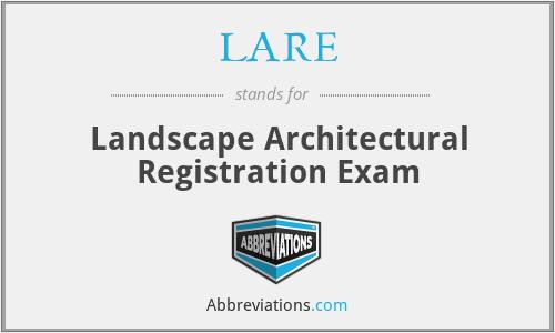 LARE - Landscape Architectural Registration Exam