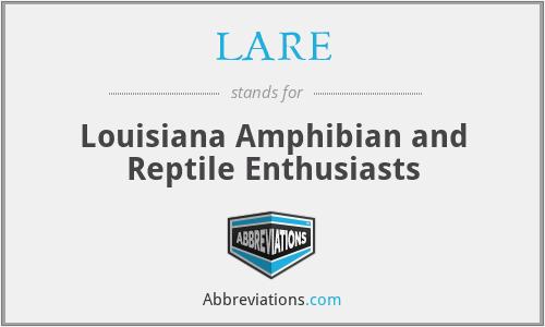LARE - Louisiana Amphibian and Reptile Enthusiasts