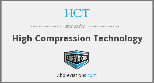 HCT - High Compression Technology