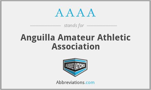 AAAA - Anguilla Amateur Athletic Association