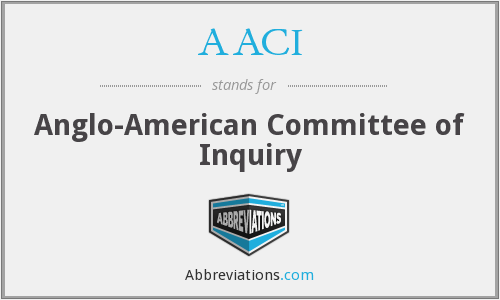 AACI - Anglo-American Committee of Inquiry