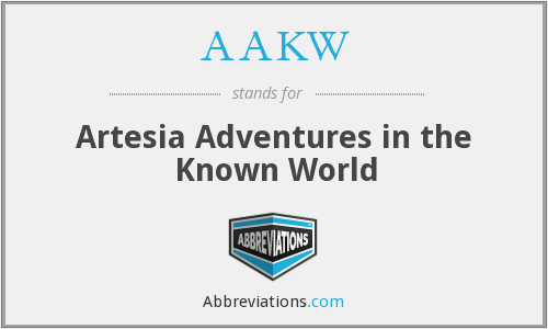 AAKW - Artesia Adventures in the Known World