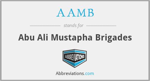AAMB - Abu Ali Mustapha Brigades
