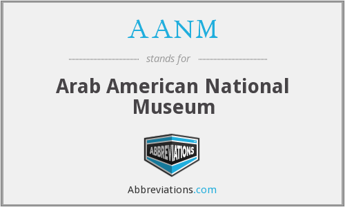 What does AANM stand for?