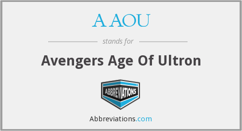 AAOU - Avengers Age Of Ultron