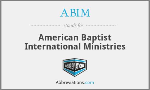 ABIM - American Baptist International Ministries