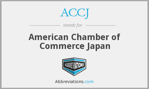 ACCJ - American Chamber of Commerce Japan