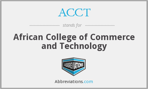 ACCT - African College of Commerce and Technology