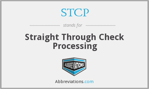STCP - Straight Through Check Processing