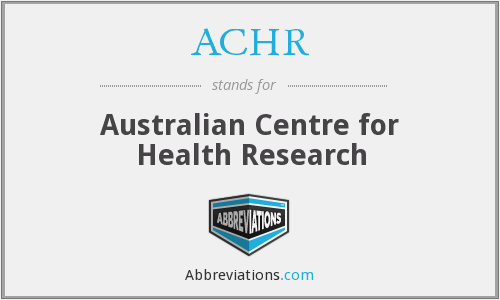 ACHR - Australian Centre for Health Research