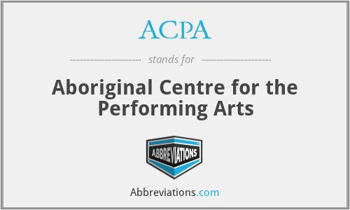 ACPA - Aboriginal Centre for the Performing Arts