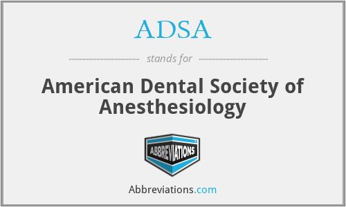 ADSA - American Dental Society of Anesthesiology