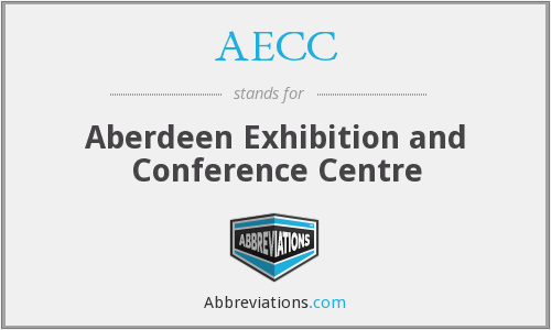 AECC - Aberdeen Exhibition and Conference Centre