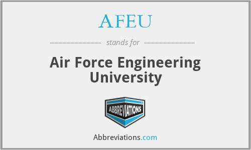 AFEU - Air Force Engineering University