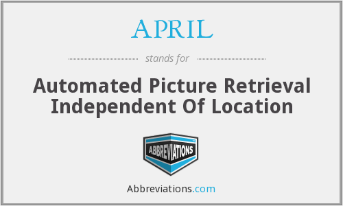 APRIL - Automated Picture Retrieval Independent Of Location