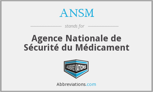 ANSM - Agence Nationale de Sécurité du Médicament