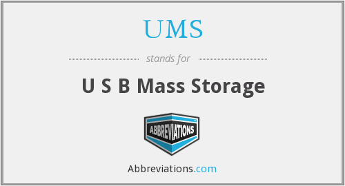 UMS - U S B Mass Storage