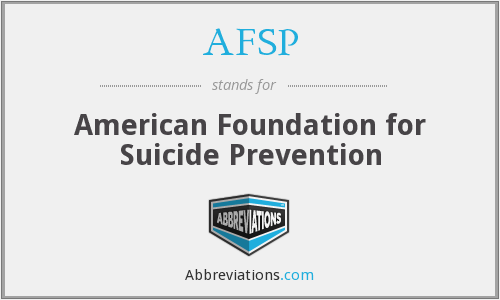 AFSP - American Foundation for Suicide Prevention