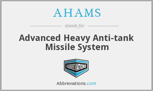 AHAMS - Advanced Heavy Anti-tank Missile System