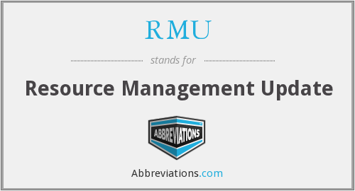 RMU - Resource Management Update