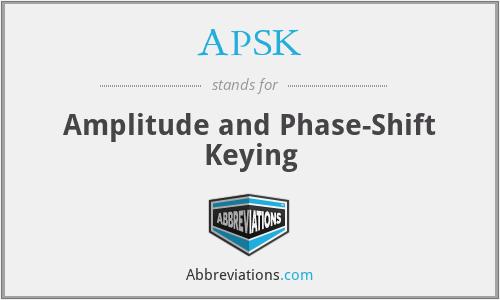 APSK - Amplitude and Phase-Shift Keying