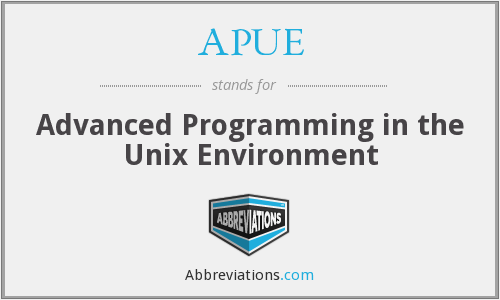 APUE - Advanced Programming in the Unix Environment