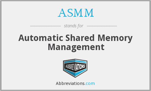 What does ASMM stand for?