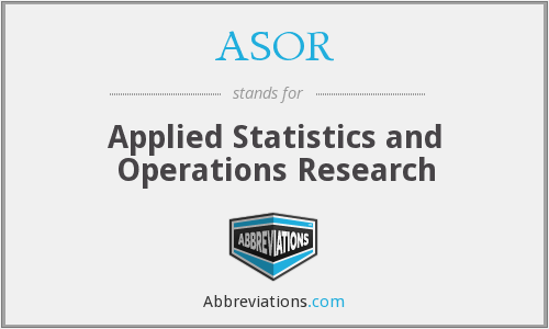 ASOR - Applied Statistics and Operations Research