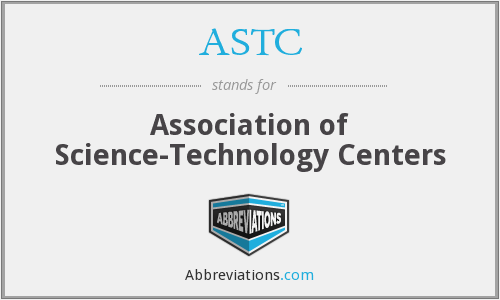 ASTC - Association of Science-Technology Centers