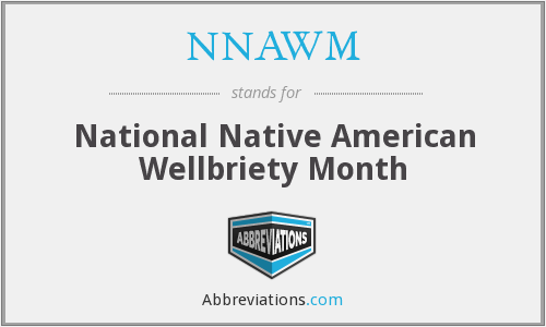 NNAWM - National Native American Wellbriety Month