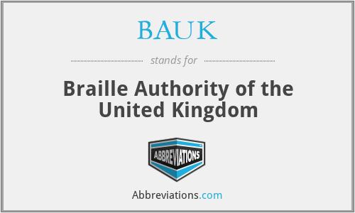 BAUK - Braille Authority of the United Kingdom