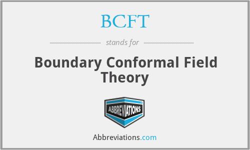 BCFT - Boundary Conformal Field Theory