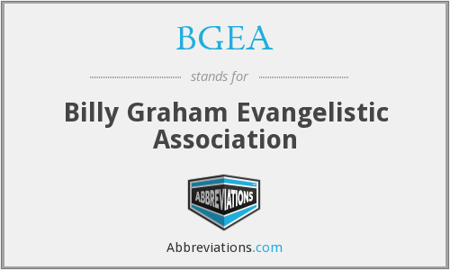 What does BGEA stand for?
