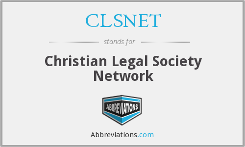 CLSNET - Christian Legal Society Network