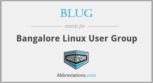 BLUG - Bangalore Linux User Group