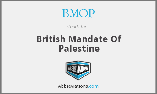 BMOP - British Mandate Of Palestine