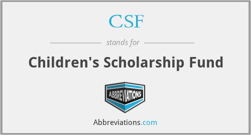 CSF - Children's Scholarship Fund